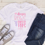 Dresses, Bows, and Painted Toes T Shirt