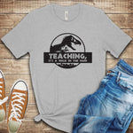 Teaching, Its Like a Walk in the Park T Shirt