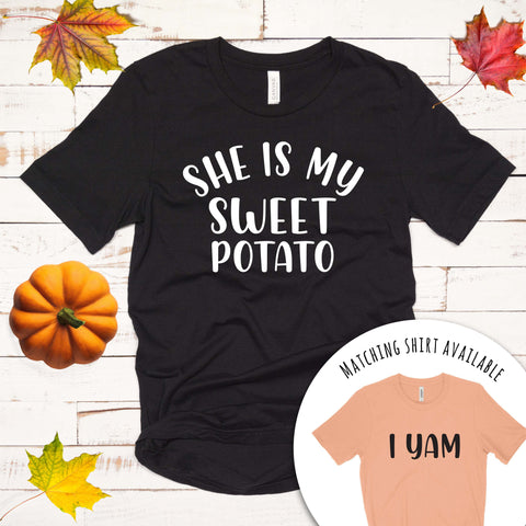 She is my Sweet Potato T Shirt