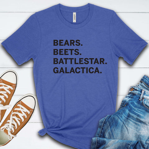 Bears Beets Battlestar Galactica T Shirt