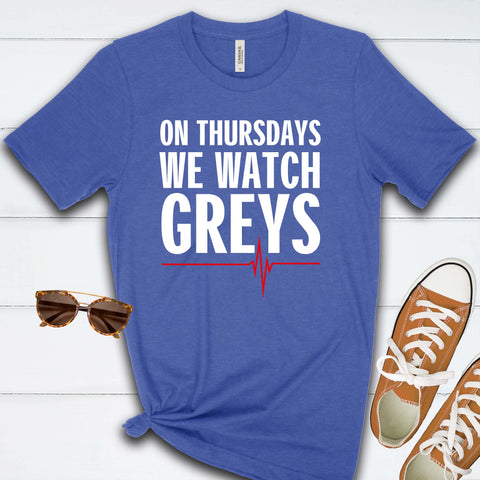 On Thursdays We Watch Grey's T Shirt
