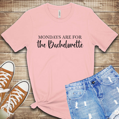 Mondays are for The Bachelorette T Shirt