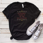 A Woman's Place Is In The Revolution Unisex Shirt