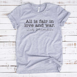 All is Fair in Love in War  Unisex Shirt