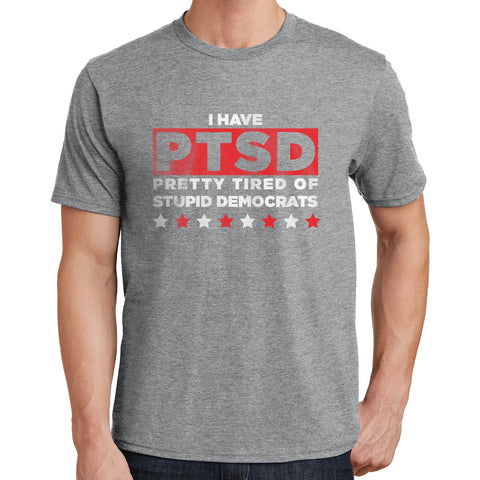 Pretty Tired of Stupid Democrats T Shirt