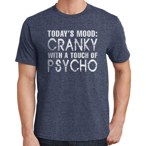 Today's Mood T Shirt