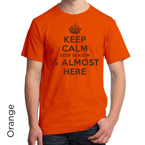 Keep Calm Deer Season Is Almost Here T-Shirt - 260
