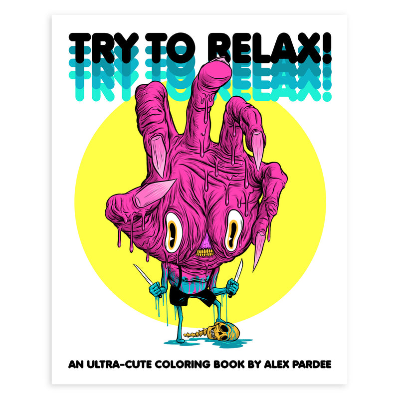 """TRY TO RELAX"" DOWNLOADABLE COLORING BOOK"