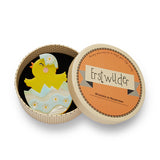 HAPPY HATCHLING (Erstwilder Resin Chick Brooch) - Glitterally.co.uk