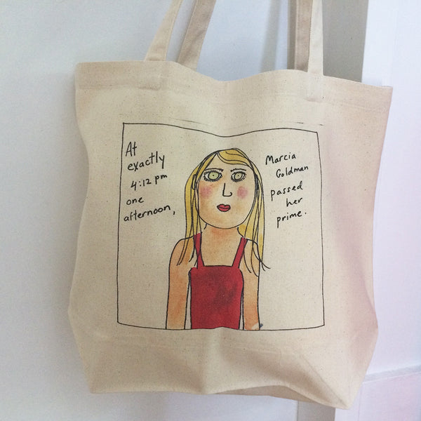 Marcia Goldman passed her prime Tote Bag