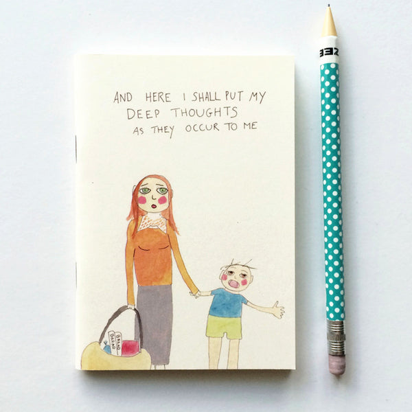 Mom's deep thoughts - notebook