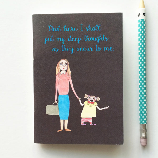 Mom's deep thoughts - dark cover-  notebook