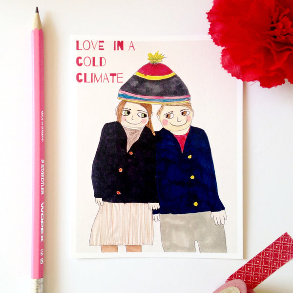 Love in a cold climate card.