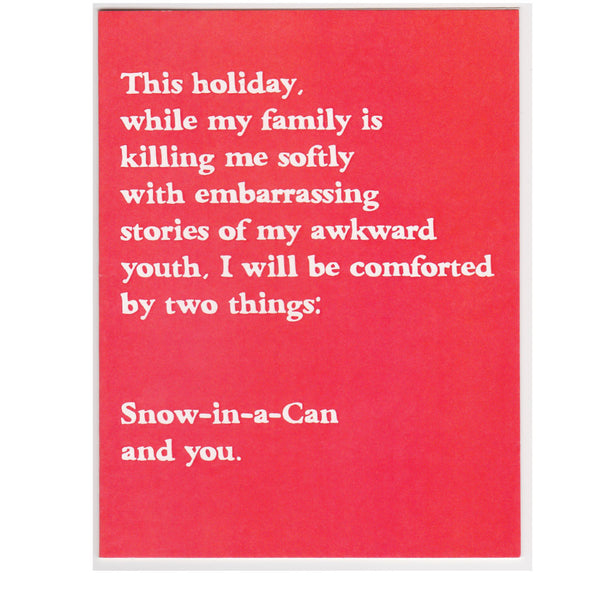 Snow-In-a-Can and you. Funny holiday card