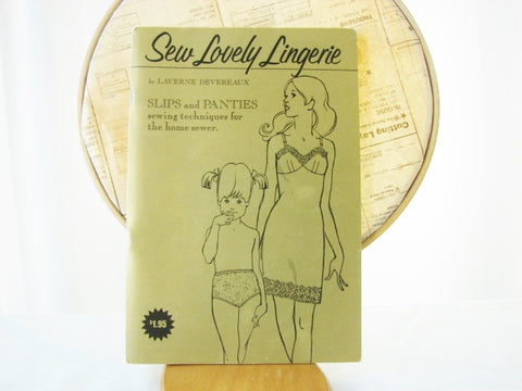 Sew Lovely Techniques Booklet Slips and Panties Sewing Supplies - The Wicker Form - 1