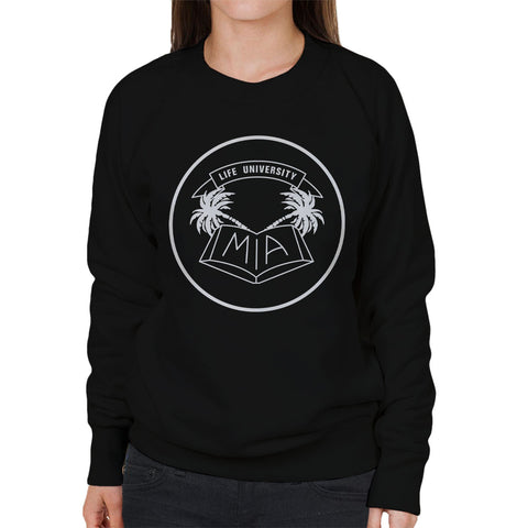 MIA Life University White Women's Sweatshirt