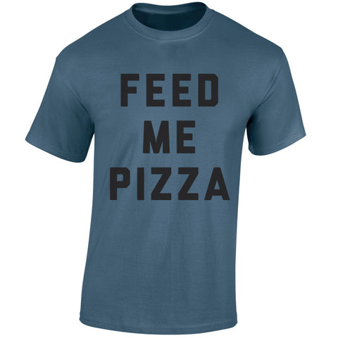 Feed Me Pizza Men's T-Shirt