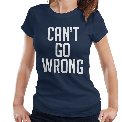 Wiley Inspired Can't Go Wrong Women's T-Shirt