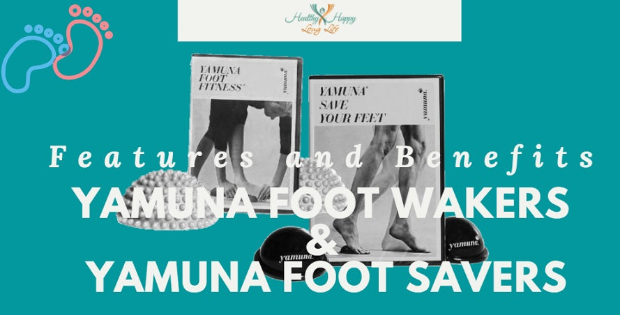 Features and Benefits: Yamuna Foot Wakers & Foot Savers