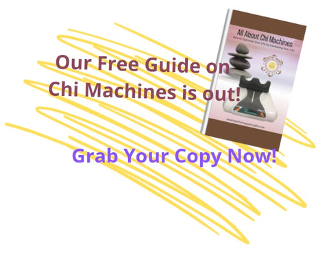 Free Guide to Chi Machines