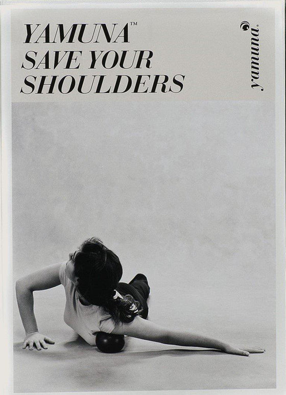 Yamuna Body Rolling Save Your Shoulders DVD