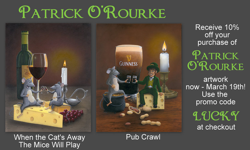 Get the LUCK of the Irish with Patrick O'Rourke's Art