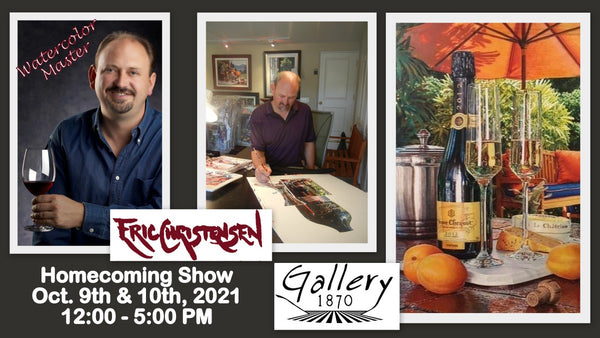Eric Christensen Show at Gallery 1870 Yountville - Fall 2021