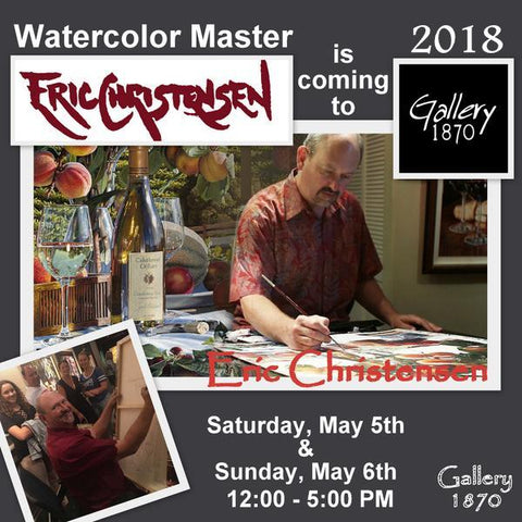Eric Christensen Show - May 5th and 6th 2018 at Gallery 1870
