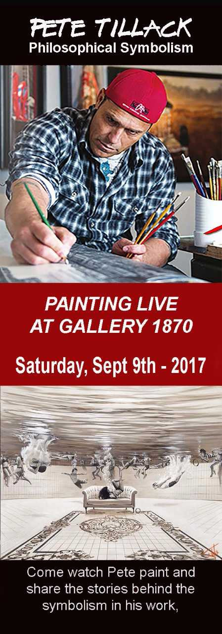 Pete Tillack painting live at Gallery 1870, Saturday, September 9th