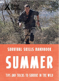 For the Younger Reader: Bear Grylls Survival Skills: Summer