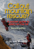 Call Out Mountain Rescue? A pocket guide to safety on the hill