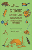 For Younger Readers: Exploring. A Scout's Guide