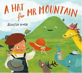 For Younger Readers: A Hat for Mr Mountain