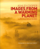 Images from a Warming Planet by Ashley Cooper