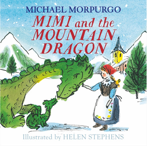 For Young readers: Mimi and the Mountain Dragon