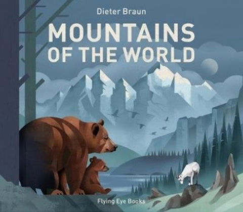 For Young Readers: Mountains of the World by Dieter Braun