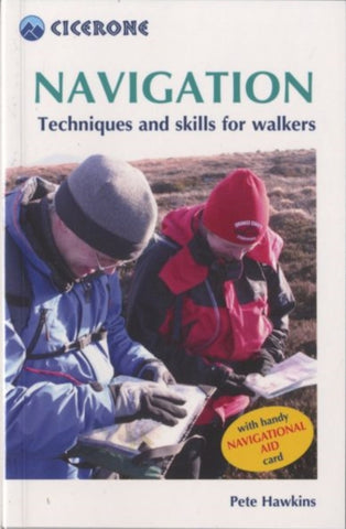 Navigation Techniques and Skills for Walkers (First Edition) by Pete Hawkins