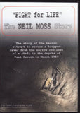 Fight for Life. The Neil Moss Story by David Webb