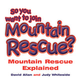 So You Want To Join Mountain Rescue?