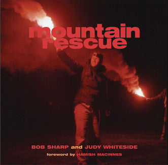 Mountain Rescue by Bob Sharp & Judy Whiteside
