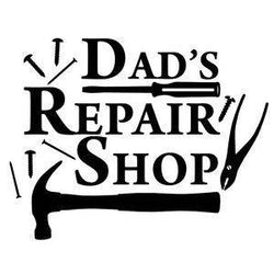 Dad's Repair Shop Tools Fathers Day Vinyl Car Decal Bumper Window Sticker