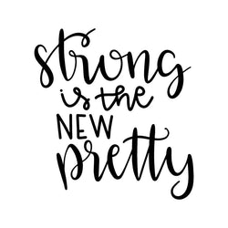 Strong is the New Pretty Vinyl Car Decal Bumper Window Sticker Any Color Multiple Sizes Jenuine Crafts