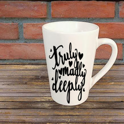 Truly Madly Deeply Mug Coffee Cup Gift