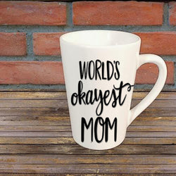 World's Okayest Mom Mug Coffee Cup Gift Home Decor Any Color
