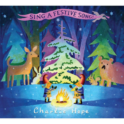 Charlie Hope: Sing a Festive Song!