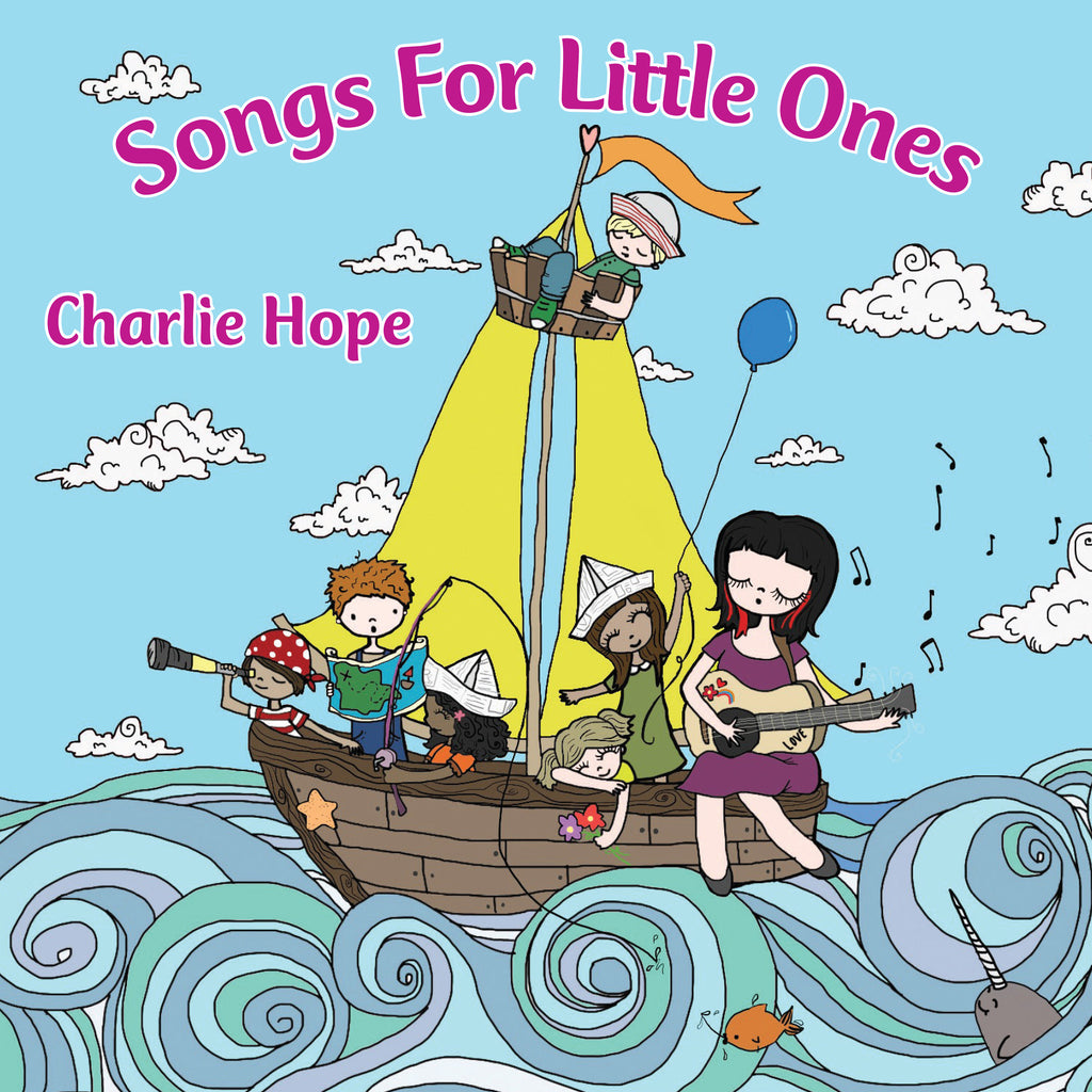 Charlie Hope: Songs for Little Ones - NEWLY RELEASED! - challenge and fun natural toys