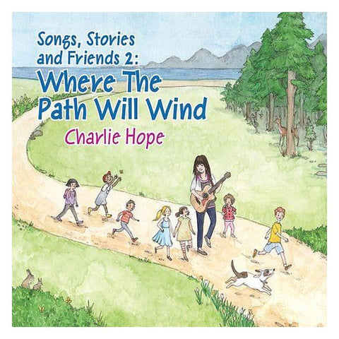 Songs Stories and Friends 2: Where the Path will Wind - challenge and fun natural toys