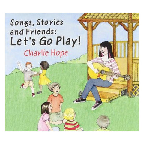 Charlie Hope: Songs, Stories and Friends - Let's Go Play - challenge and fun natural toys - 1