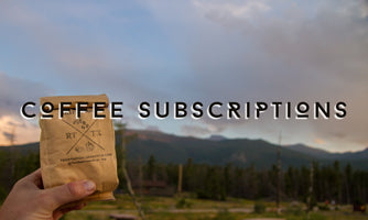 Two Sparrows Coffee Of The Month Subscriptions