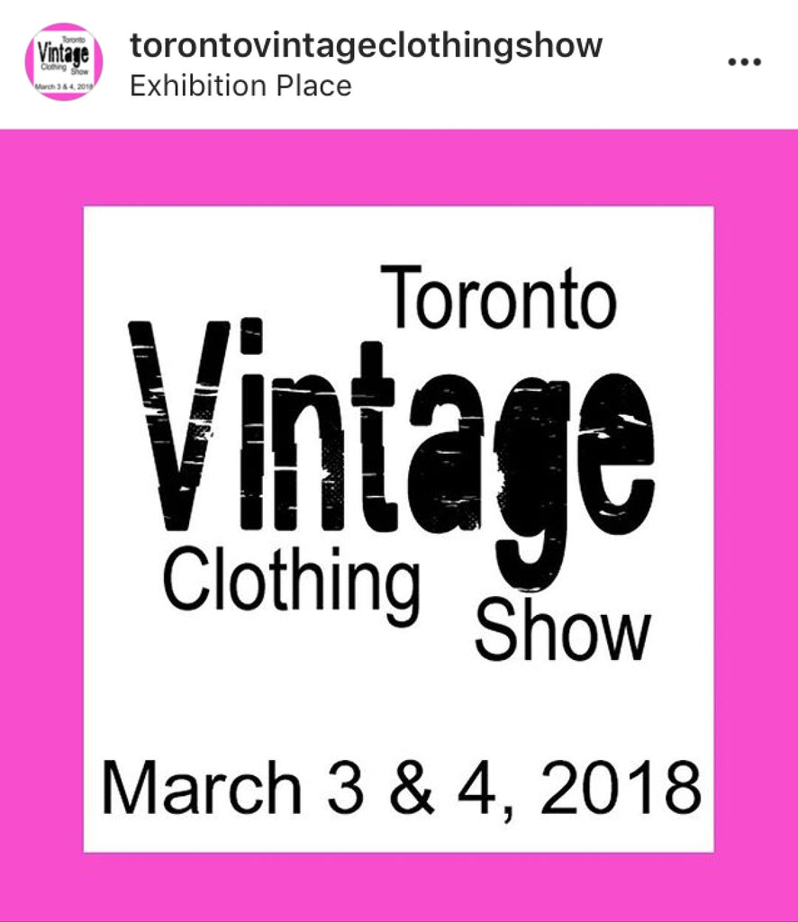 Toronto Vintage Clothing Show : March 3rd & 4th